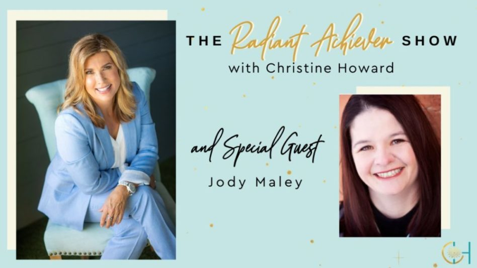 The Radiant Achiever Show – Hosted by Christine Howard